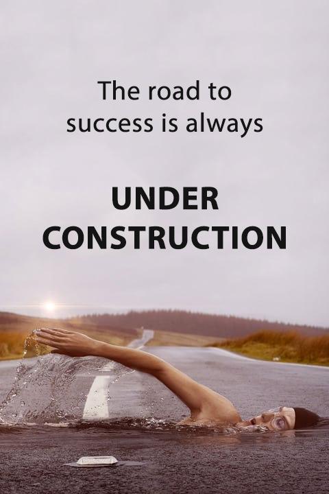 הדרך להצלחה תמיד נמצאת תחת עבודות